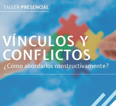 """El Taller presencial """"Vínculos y Conflictos"""" comienza en mayo"""